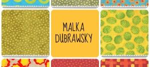 malka dubrawsky fabrics