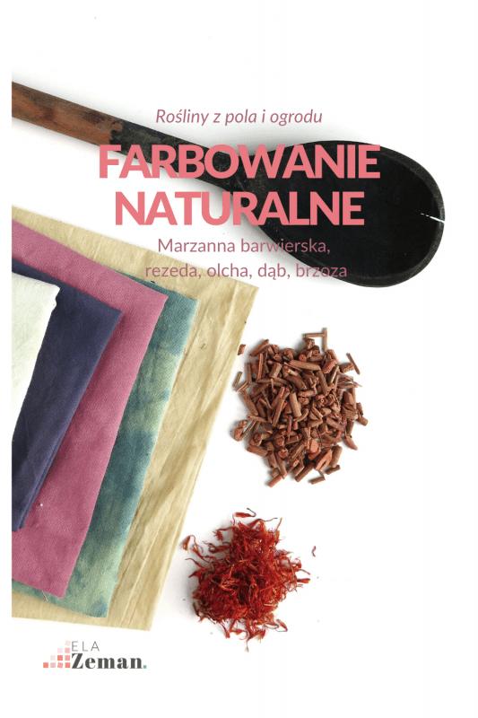 Naturalne Farbowanie