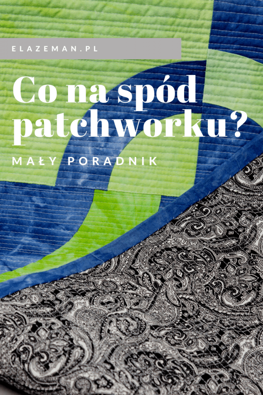 Co na spód patchworku